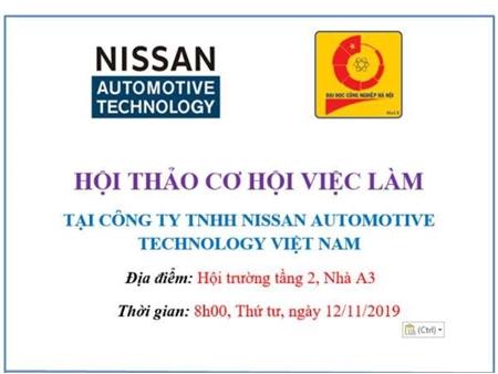 Thông báo tổ chức Hội thảo cơ hội việc làm và tuyển dụng trực tiếp của Công ty TNHH Nissan Automotive Technology Việt Nam - Thứ 4 ngày 13/11/2019