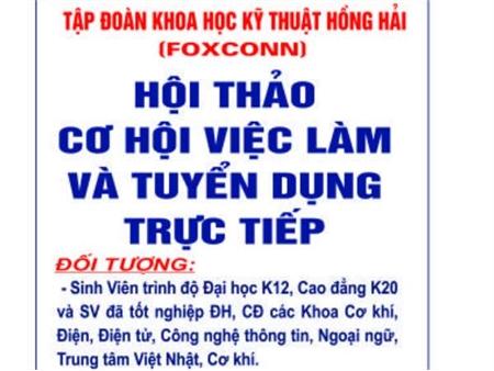 Thông báo tổ chức Hội thảo cơ hội việc làm và tuyển dụng trực tiếp cán bộ nguồn của Tập đoàn KHKT Hồng Hải (Foxconn)