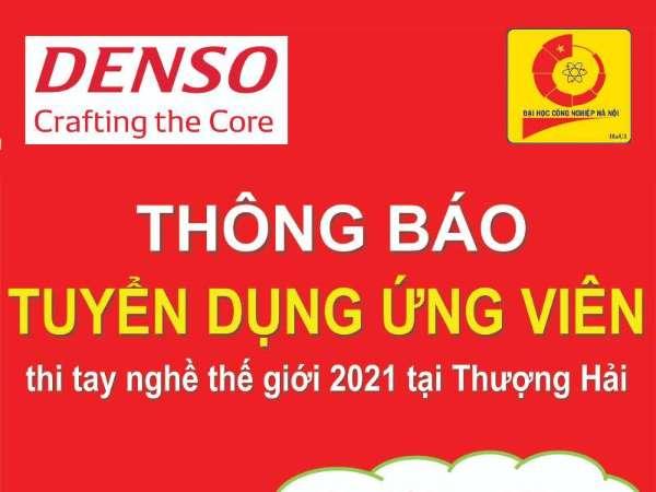 Thông báo tổ chức Hội thảo giới thiệu chương trình tuyển sinh ứng viên tham dự thi tay nghề thế giới 2021 của Công ty TNHH Denso Việt Nam
