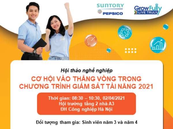 Kế hoạch tổ chức Hội thảo cơ hội việc làm của Công ty TNHH Suntory Pepsico Việt Nam - Chương trình giám sát tài năng 2021