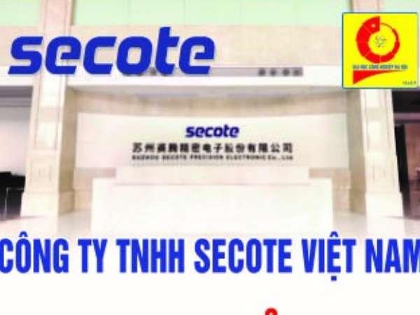 Thông báo tổ chức chương trình Hội thảo việc làm và tuyển dụng trực tiếp của Công ty TNHH Secote Việt Nam (Secote)
